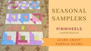 Seasonal Samplers PINWHEELS