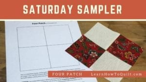 Four Patch for Saturday Sampler