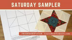 Saturday Sampler Friendship Star