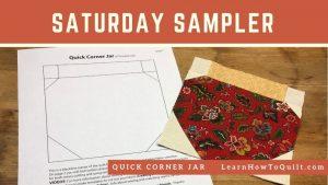 Saturday Sampler Quick Corner Jar