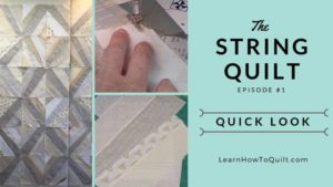 STRING Quilt Quick Look