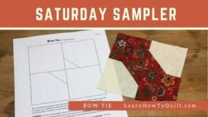 Bow Tie for Saturday Sampler