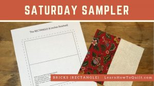 Bricks/Rectangles Block for Saturday Sampler
