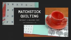 matchstick quilting