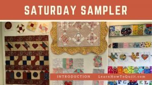Saturday Sampler Introduction