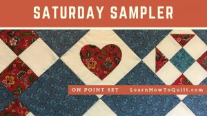Saturday Sampler - Setting On Point