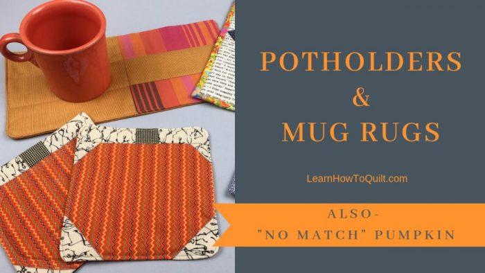 potholders and mug rugs