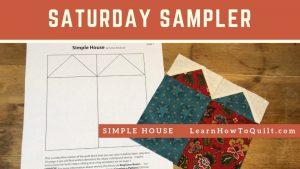 Saturday Sampler Simple Houses