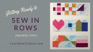 How to Sew in Rows